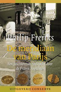 Philip Freriks - De meridiaan van Parijs