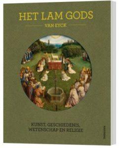 Het Lam Gods kunst, geschiedenis, wetenschap en religie