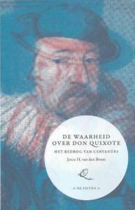 de waarheid over don Quixote